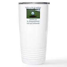 Golf is a lot of walking Travel Mug