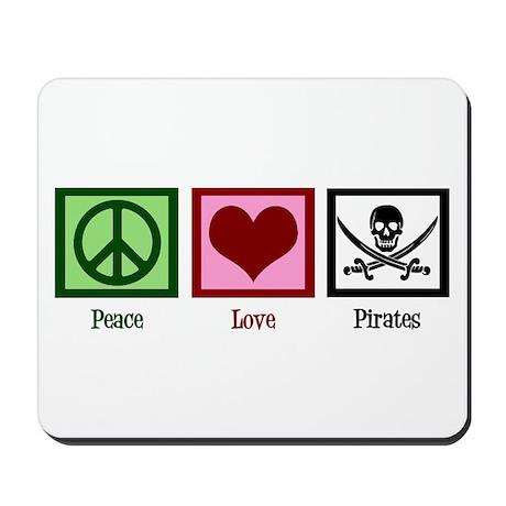 Peace Love Pirates Mousepad