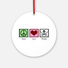 Peace Love Pirates Ornament (Round)