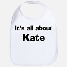 It's all about Kate Bib
