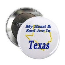 "Heart & Soul - Texas 2.25"" Button"