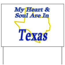 Heart & Soul - Texas Yard Sign