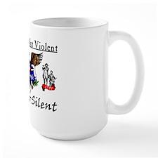 No Longer Silent! Mug