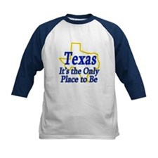 Only Place To Be - Texas Tee