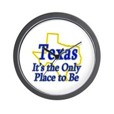 Only Place To Be - Texas Wall Clock