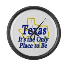 Only Place To Be - Texas Large Wall Clock