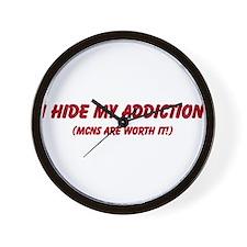 I hide my addiction Wall Clock