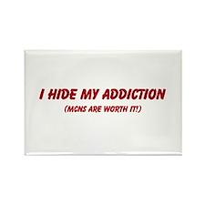 I hide my addiction Rectangle Magnet
