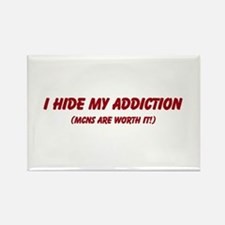 I hide my addiction Rectangle Magnet