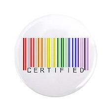 """Certified Rainbow Bar Code 3.5"""" Button"""