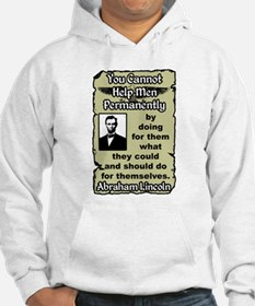 """Lincoln: Help Yourself"" Hoodie"