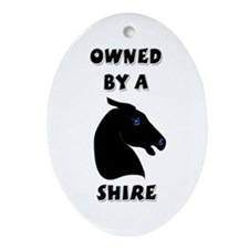 Owned by a Shire Oval Ornament