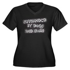 Dogs and Idiots Women's Plus Size V-Neck Dark T-Sh