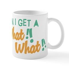 A What What Mug