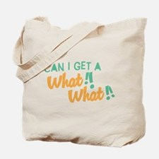 A What What Tote Bag
