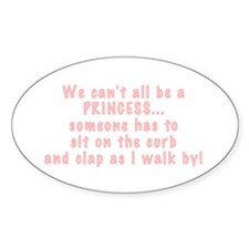 Not everyone can be a Princes Decal