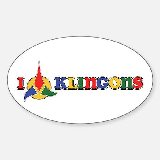 I Klingons Sticker (Oval)
