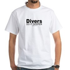 Divers do it deeper - White T-shirt