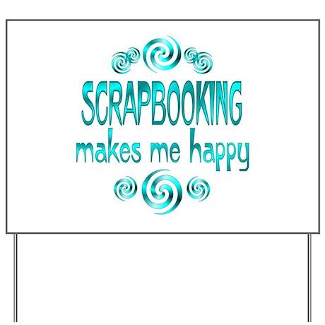 Scrapbooking Yard Sign
