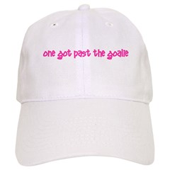 One Got Past the Goalie! Baseball Cap