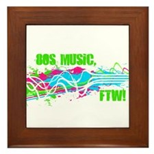 80s Music, FTW! Framed Tile