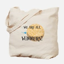 We Are All Winners Tote Bag