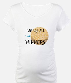 We Are All Winners Shirt