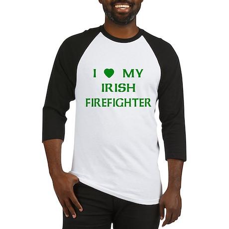 Love My Irish Firefighter Baseball Jersey