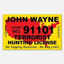 John Wayne Terrorist Hunting License Decal