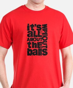 All About the Balls Blk T-Shirt