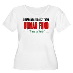Human Fund T-Shirt