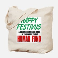 Human Fund Tote Bag