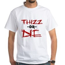 Thizz or Die [RED] Shirt