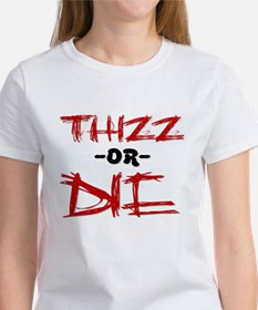 Thizz or Die [RED] Tee