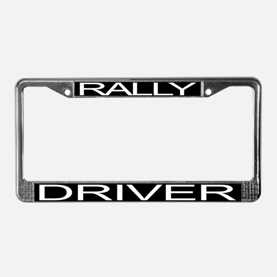 RALLY DRIVER License Plate Frame