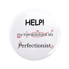 "Perfectionist Editor 3.5"" Button"