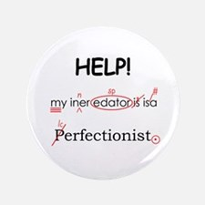 """Perfectionist Editor 3.5"""" Button"""