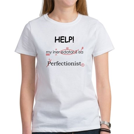 Perfectionist Editor Women's T-Shirt