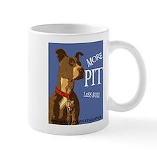 More Pit Less Bull Mug