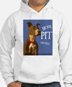 More Pit Less Bull Hoodie