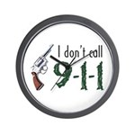 I Don't Call 911 Wall Clock