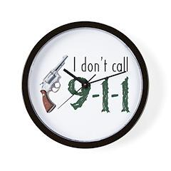 I Don't Call 911 Wall Clock
