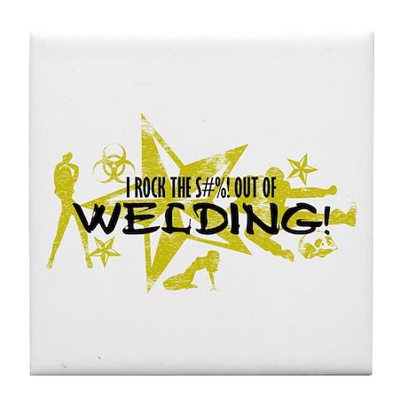 I ROCK THE S#%! - WELDING Tile Coaster
