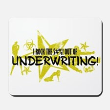 I ROCK THE S#%! - UNDERWRITING Mousepad