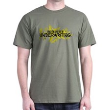 I ROCK THE S#%! - UNDERWRITING T-Shirt
