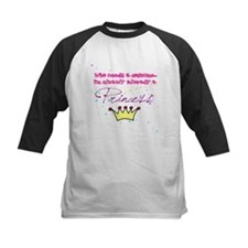 clearly a princess Tee