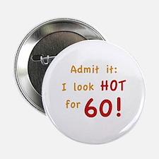 "Sexy 60th Birthday 2.25"" Button"