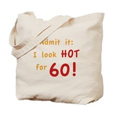 Sexy 60th Birthday Tote Bag