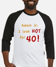 Sexy 40th Birthday Baseball Jersey