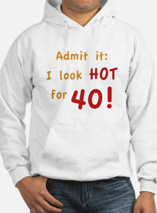 Sexy 40th Birthday Hoodie